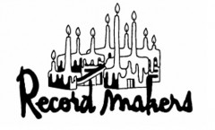 Record Makers – 10th Anniversary